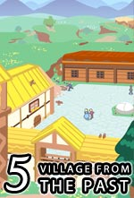 Chapter Five - Village from the Past